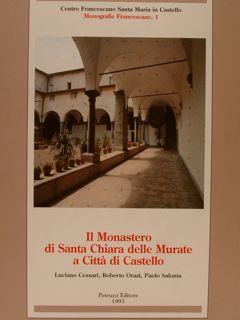 IL MONASTERO DI SANTA CHIARA DELLE MURATE: CESSARI L. (e