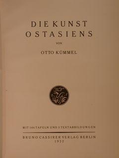 DIE KUNST OSTASIENS.: KÜMMEL O.