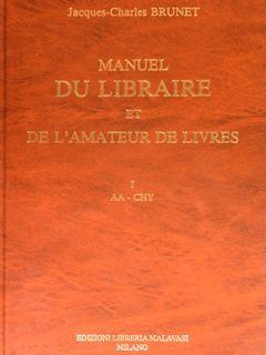 MANUEL DU LIBRAIRE ET DE L'AMATEUR DE: BRUNET J.C.