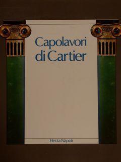 CAPOLAVORI DI CARTIER.: COLOGNI F., NUSSBAUM E.