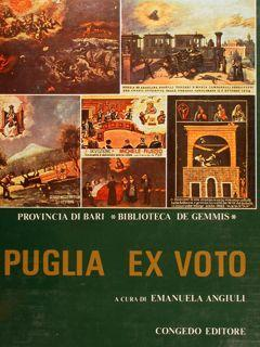 PUGLIA EX VOTO.: ANGIULI E.
