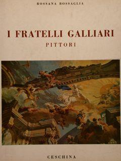 I FRATELLI GALLIARI PITTORI.: BOSSAGLIA R.