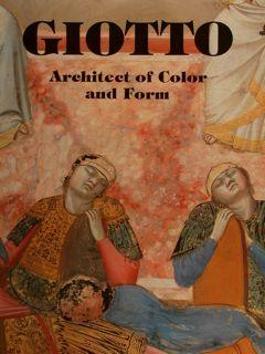 GIOTTO ARCHITECT OF COLOR AND FORM.: GUILLAUD J., et