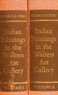 ITALIAN PAINTINGS IN THE WALTERS ART GALLERY: ZERI F.