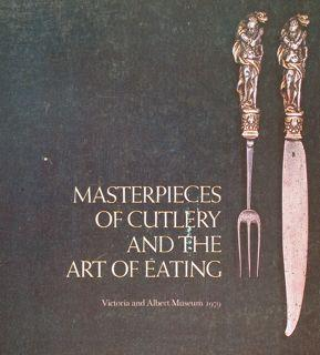 MASTERPIECES OF CUTLERY AND THE ART OF: HINDE K.S.G.