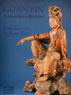 GUANYIN A MASTER PIECE REVEALED.: LARSON J., KERR