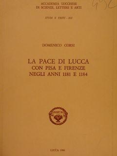 LA PACE DI LUCCA CON PISA E: CORSI D.