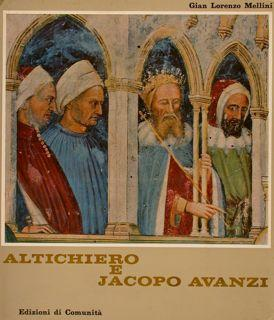 ALTICHIERO E JACOPO AVANZI.: MELLINI G.L.