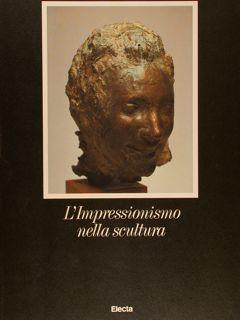 L'IMPRESSIONISMO NELLA SCULTURA.: CARAMEL L.