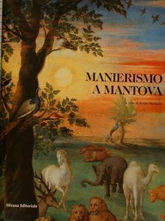 MANIERISMO A MANTOVA. La pittura da Giulio: MARINELLI S. (a