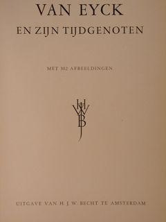 VAN EYCK, EN ZIJN TIJDGENOTEN. Van Eyck,: KNUTTEL G.