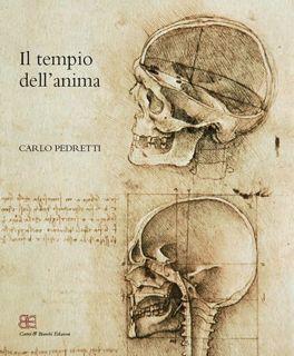 IL TEMPIO DELL'ANIMA. L'Anatomia di Leonardo da: PEDRETTI CARLO