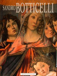 Sandro Botticelli. Monogragia illustrata.: Carbone Maria Cristina