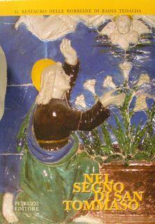Il restauro delle Robbiane di Badia Tedalda.: Gradi S.