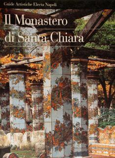 Il Monastero di Santa Chiara.: Aa.Vv.