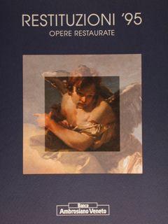 Restituzioni '95. Opere restaurate. Vicenza, 16 settembre