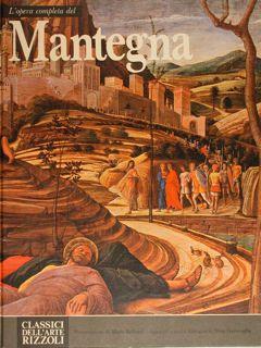 L'opera completa del Mantegna.: Garavaglia Nini