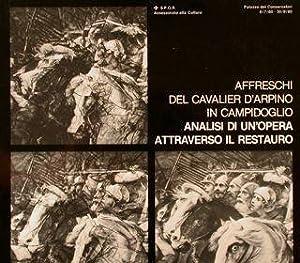 AFFRESCHI DEL CAVALIER D'ARPINO IN CAMPIDOGLIO. ANALISI: TITTONI MONTI M.E.
