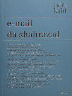 E-mail da shahrazad. Vorrei averi incontrato ad: Kahf Mohja
