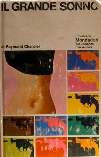 Il grande sonno.: Chandler Raymond