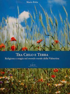 TRA CIELO E TERRA. Religione e magia: Polia M.