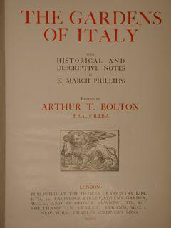 THE GARDENS OF ITALY with Historical and Descriptive Notes by E. March Phillipps, London, Publish...