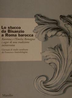 LO STUCCO DA BISANZIO A ROMA BAROCCA.: ONDA S.