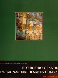 IL CHIOSTRO GRANDE DEL MONASTERO DI SANTA: DONATONE G. (e