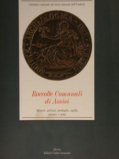 RACCOLTE COMUNALI DI ASSISI. Monete, gettoni, medaglie,: MATTEINI CHIARI M.
