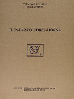 IL PALAZZO CORSI-HORNE Dal Diario di Restauro: PREYER B.