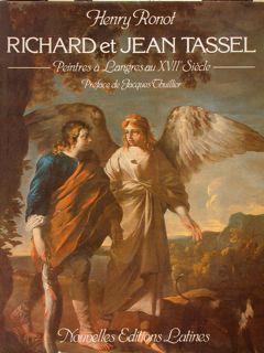 RICHARD ET JEAN TASSEL. Peintres à Langres: RONOT H.
