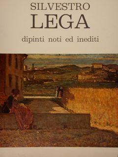 Silvestro Lega dipinti noti ed inediti. Cortina