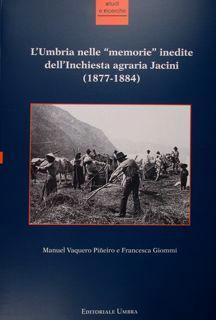 """L'Umbria nelle """"memorie"""" inedite dell'Inchiesta agraria Jacini: Vaquero Pineiro Manuel"""