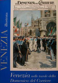 VENEZIA illustrata. Venezia nelle tavole della Domenica: MANODORI SAGREDO ALBERTO