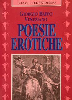 POESIE EROTICHE.: BAFFO GIORGIO VENEZIANO