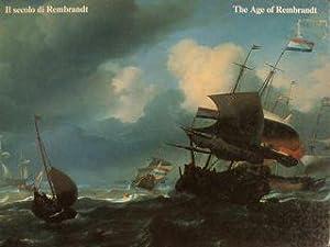 IL SECOLO DI REMBRANDT. Pittura olandese del: CHIARINI MARCO