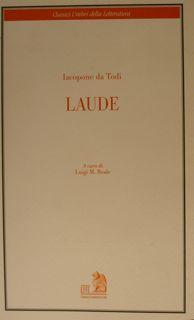 Classici Umbri della Letteratura. LAUDE.: IACOPONE DA TODI