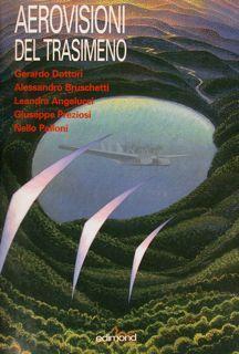 AEROVISIONI DEL TRASIMENO. Gerardo Dottori - Alessandro: AA.VV.
