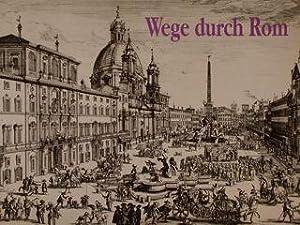 WEG DURCH ROM. Druckgraphische Veduten aus drei: ZEITLER KURT