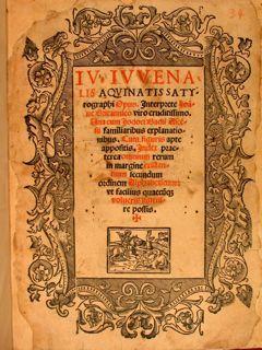 IV. IUVENALIS AQUINATIS SATIROGRAPHI OPUS. Interprete Ioane: IUVENALIS