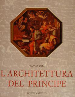 L'ARCHITETTURA DEL PRINCIPE.: BORSI FRANCO