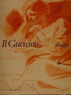 GIOVANNI FRANCESCO BARBIERI IL GUERCINO 1591-1666 -: MAHON D.