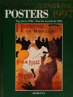 Bolaffi International. POSTERS 1997. Top prices 1996 - Tous les records de 1996.