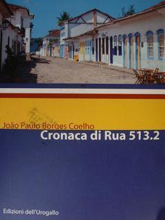 CRONACA DI RUA 513.2.: COELHO BORGES JOAO
