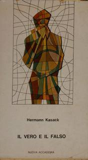 IL VERO E IL FALSO.: KASAK HERMANN