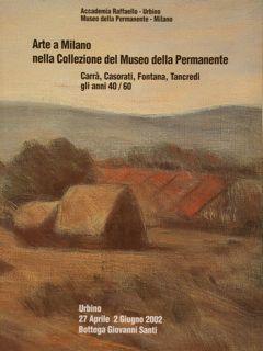 Accademia Raffaello, Urbino. Museo della Permanente, Milano.: AA.VV.