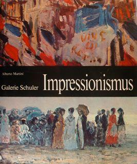 Galerie Schuler. IMPRESSIONISMUS.: MARTINI ALBERTO