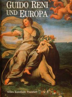 GUIDO RENI UND EUROPA. Frankfurt, 2. Dezember: EBERT-SCHIFFERER SYBILLE -