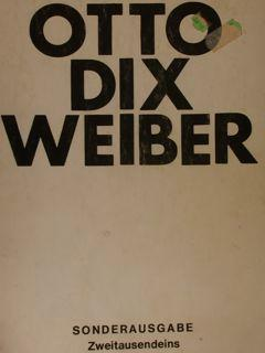 OTTO DIX WEBER.: CONZELMANN OTTO