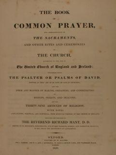 THE BOOK OF COMMON PRAYER, AND ADMINISTRATION OF THE SACRAMENTS AND OTHER RITES AND CEREMONIES OF...